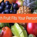 شخصیت شناسی با میوه