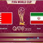 بازی ایران بحرین مقدماتی جام جهانی ۲۰۲۲