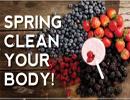 در فصل بهار باید بدن خود را پاکسازی کنید